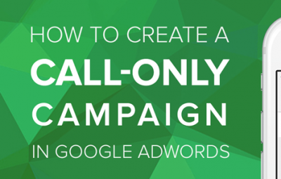 5 Best practices for creating and optimizing Google call-only ads