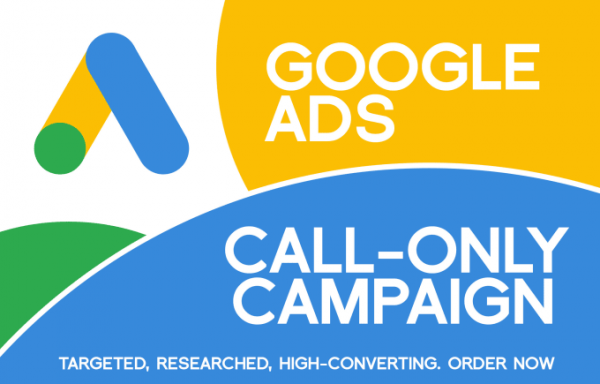 Google Call Only Campaigns Setup